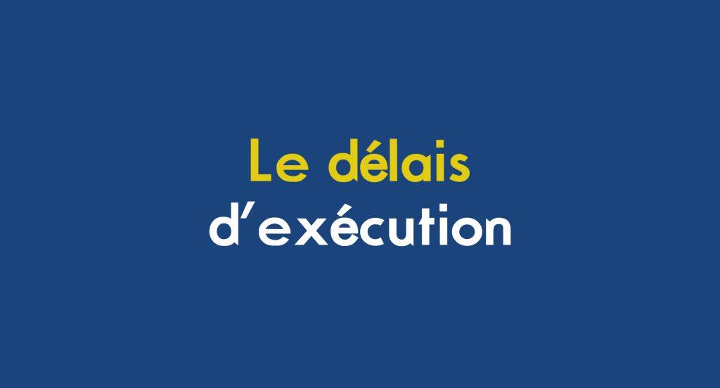 image du titre de l'article Les délais d'execution